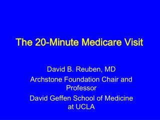 The 20-Minute Medicare Visit