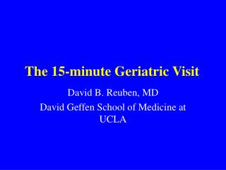 The 15-minute Geriatric Visit