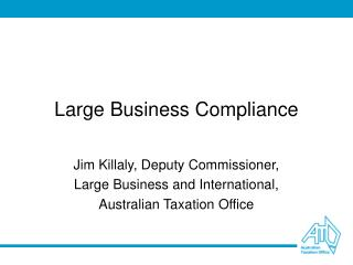 Large Business Compliance