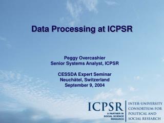 Data Processing at ICPSR