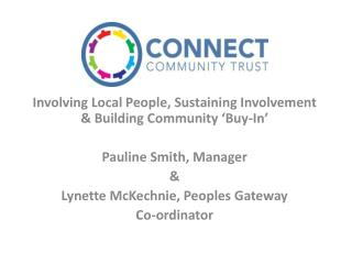 Involving Local People, Sustaining Involvement & Building Community 'Buy-In'