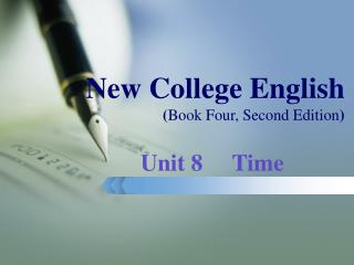 New College English  ( Book Four, Second Edition )