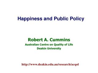 Robert A. Cummins Australian Centre on Quality of Life Deakin University