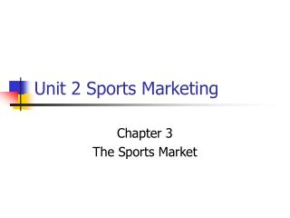 Unit 2 Sports Marketing