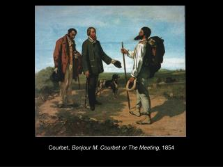 Courbet,  Bonjour M. Courbet or The Meeting , 1854