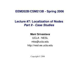 Lecture #7: Localization of Nodes Part II - Case Studies