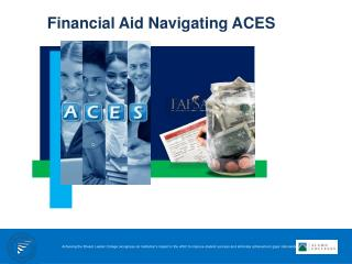 Financial Aid Navigating ACES