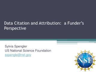 Data Citation and Attribution:  a Funder's Perspective
