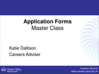 Application Forms Master Class