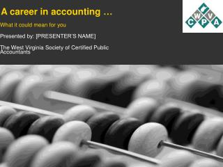 A career in accounting …