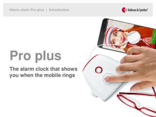 Pro plus The alarm clock that shows you when the mobile rings