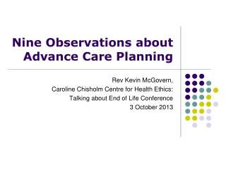 Nine Observations about Advance Care Planning