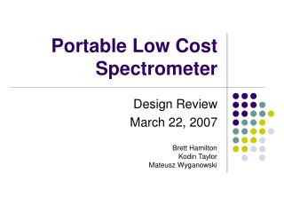 Portable Low Cost Spectrometer