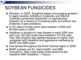 SOYBEAN FUNGICIDES
