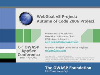 WebGoat v5 Project:  Autumn of Code 2006 Project