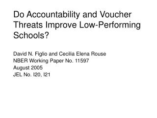 Do Accountability and Voucher Threats Improve Low-Performing Schools?