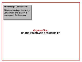 OrgAnarChie BRAND VISION AND DESIGN BRIEF