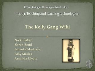 EDN113 Living and  l earning with technology Task 3: Teaching and learning technologies