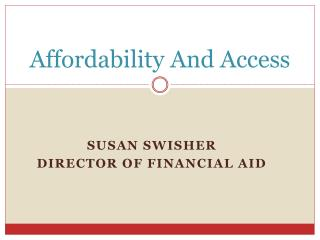 Affordability And Access