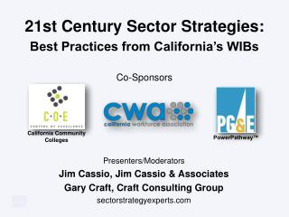 21st Century Sector Strategies:  Best Practices from California's WIBs