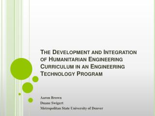 Aaron Brown Duane Swigert Metropolitan State University of Denver