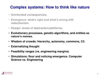 Complex systems: How to think like nature