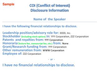 COI (Conflict of Interest) Disclosure Information Name of the Speaker