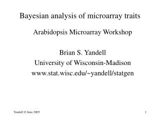Bayesian analysis of microarray traits