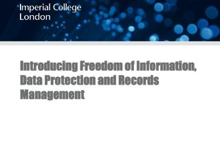 Introducing Freedom of Information, Data Protection and Records Management