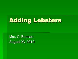 Adding Lobsters