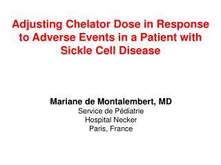 Mariane de Montalembert, MD Service de Pédiatrie Hospital Necker Paris, France