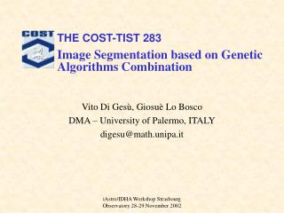 Vito Di Gesù, Giosuè Lo Bosco DMA – University of Palermo, ITALY digesu@math.unipa.it