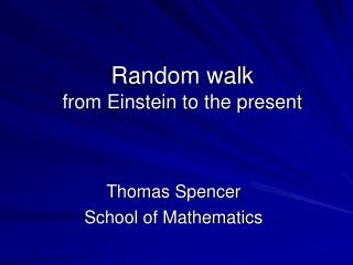 Random walk from Einstein to the present