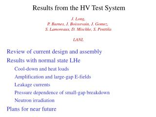 Results from the HV Test System