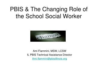 PBIS & The Changing Role of the School Social Worker