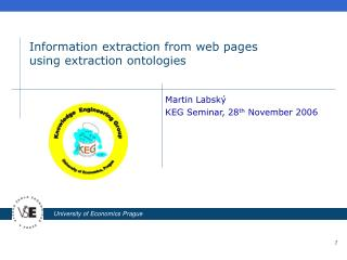 Information extraction from web pages  using extraction ontologies