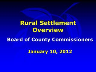 Rural Settlement Overview