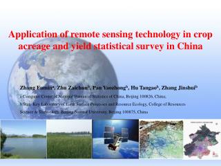 Application of remote sensing technology in crop acreage and yield statistical survey in China