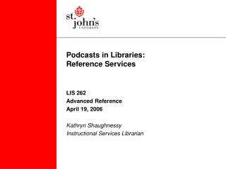 Podcasts in Libraries: Reference Services