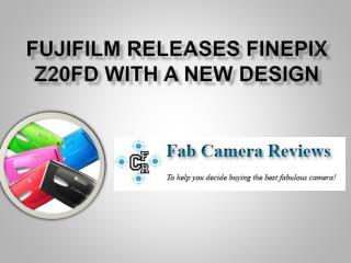 Fujifilm Finepix Z20fd Digital Camera Review