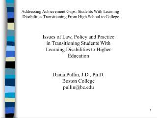 Issues of Law, Policy and Practice in Transitioning Students With