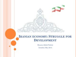 Iranian economy :  Struggle for Development