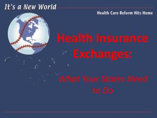 Health Insurance Exchanges: What Your States Need to Do