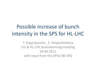 Possible increase of bunch intensity in the SPS for HL-LHC