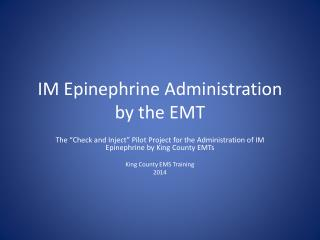 IM Epinephrine  Administration by the EMT