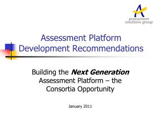 Assessment Platform Development Recommendations