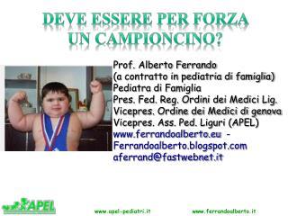Prof. Alberto Ferrando (a contratto in pediatria di famiglia) Pediatra di Famiglia