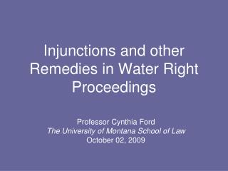Injunctions and other Remedies in Water Right Proceedings