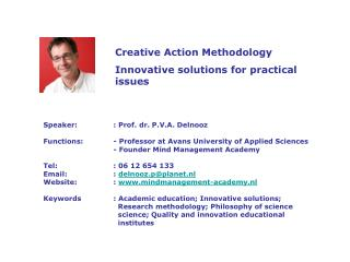 Creative Action Methodology Innovative solutions for practical issues