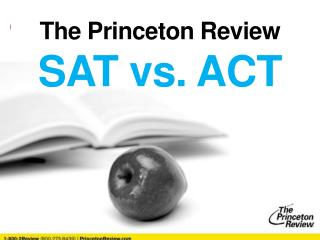The Princeton Review  SAT vs. ACT